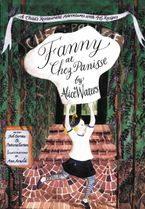 Fanny at Chez Panisse Paperback  by Alice L. Waters