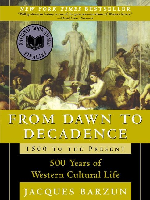 From dawn to decadence 1500 to the present jacques barzun paperback read a sample enlarge book cover fandeluxe Images