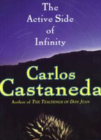 The Active Side of Infinity Paperback  by Carlos Castaneda