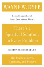 There's a Spiritual Solution to Every Problem Paperback  by Wayne W. Dyer