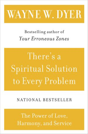 There's a Spiritual Solution to Every Problem book image