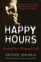 Happy Hours Paperback  by Devon Jersild