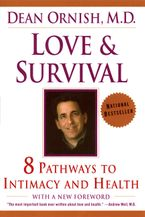 Love and Survival Paperback  by Dean Ornish
