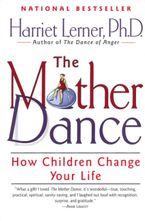 The Mother Dance Paperback  by Harriet Lerner