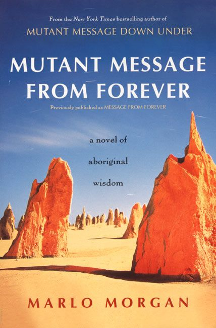 an analysis of the book mutant message down under by marlo morgan Mutant message down under: marlo morgan 'mutant message down under' is the gripping i read some of the negative reviews here before starting this book.