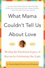 What Mama Couldn't Tell Us About Love Paperback  by Brenda Richardson