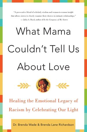 What Mama Couldn't Tell Us About Love book image