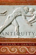 Antiquity Paperback  by Norman F. Cantor