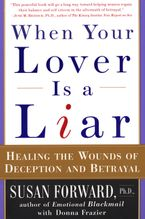 When Your Lover Is a Liar Paperback  by Susan Forward