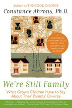 We're Still Family Paperback  by Constance Ahrons
