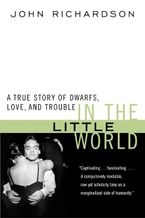In the Little World Paperback  by John H. Richardson