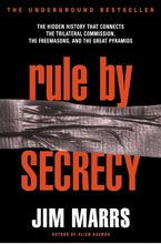 Rule by Secrecy Paperback  by Jim Marrs