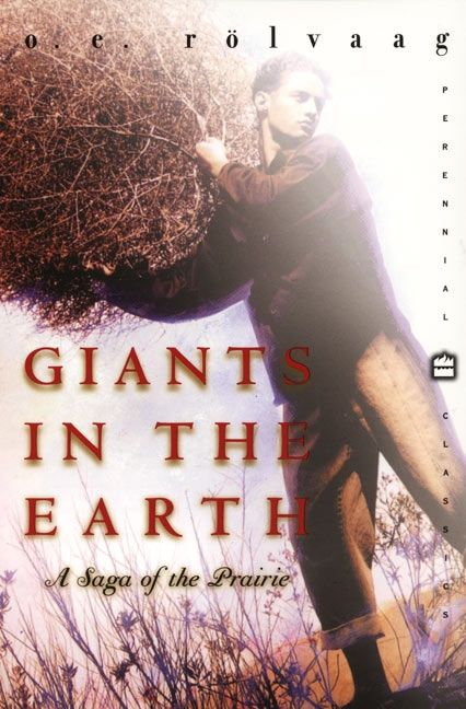 a short review of giants in the earth a novel by ole edvart rolvaag Author his novels are powerful, realistic accounts of the life of norwegian pioneers in the dakotas, marked by deep psychological insight into his characters he is best-known for the trilogy that consists of giants in the earth (1927), peder victorious (1929), and their father's god (1931.