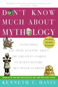 dont-know-much-about-mythology