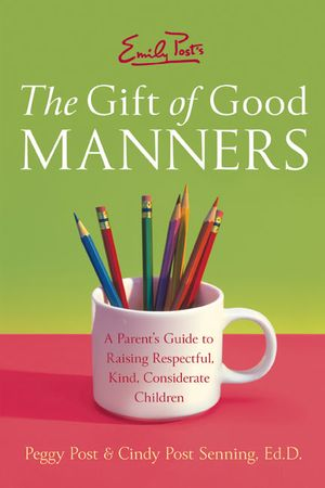 Emily Post's The Gift of Good Manners book image