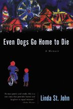 even-dogs-go-home-to-die