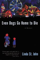 Even Dogs Go Home to Die