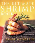 The Ultimate Shrimp Book Paperback  by Bruce Weinstein