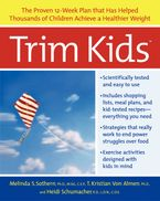 Trim Kids(TM) Paperback  by Melinda S. Sothern PhD