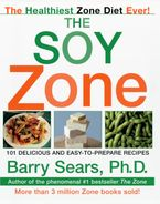 The Soy Zone Paperback  by Barry Sears