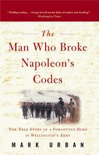 The Man Who Broke Napoleon's Codes