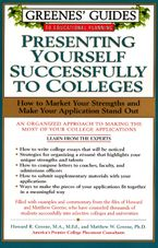 Greenes' Guides to Educational Planning: Presenting Yourself Successfully to Col Paperback  by Howard Greene