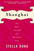 Shanghai Paperback  by Stella Dong