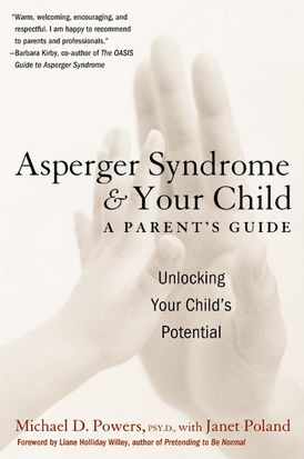 Asperger Syndrome and Your Child