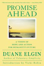 Promise Ahead Paperback  by Duane Elgin
