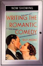 Writing The Romantic Comedy, 20th Anniversary Expanded and Updated Edition