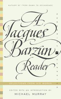 a-jacques-barzun-reader