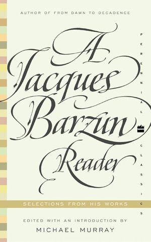 A Jacques Barzun Reader book image