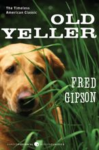 Old Yeller Paperback  by Fred Gipson
