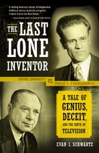 The Last Lone Inventor Paperback  by Evan I. Schwartz