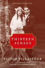 Thirteen Senses Paperback  by Victor Villasenor