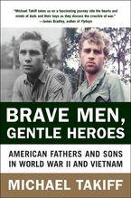 Brave Men, Gentle Heroes