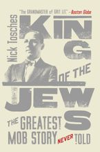 King of the Jews Paperback  by Nick Tosches