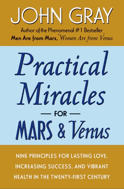Practical miracles for mars and venus john gray paperback practical miracles for mars and venus fandeluxe Image collections