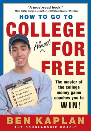 How to Go to College Almost for Free, Updated book image