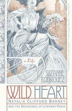 Wild Heart: A Life