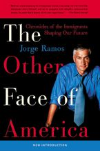 The Other Face of America Paperback  by Jorge Ramos