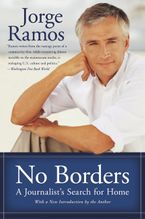 No Borders Paperback  by Jorge Ramos