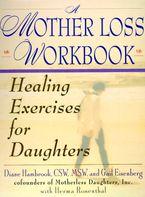 A Mother Loss Workbook