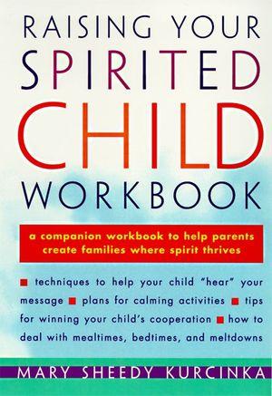Raising Your Spirited Child Workbook book image