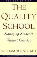 Quality School RI Paperback  by William Glasser M.D.