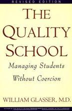 Quality School RI Paperback  by William Glasser M.D.