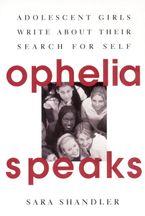 Ophelia Speaks Paperback  by Sara Shandler