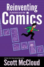 Reinventing Comics Paperback  by Scott McCloud