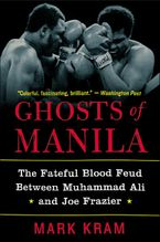 Ghosts of Manila Paperback  by Mark Kram Jr.