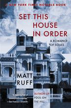 Set This House in Order Paperback  by Matt Ruff
